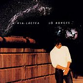 Via Lactea by Lô Borges