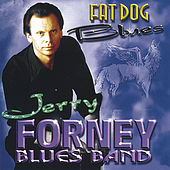 Fat Dog Blues by Jerry Forney