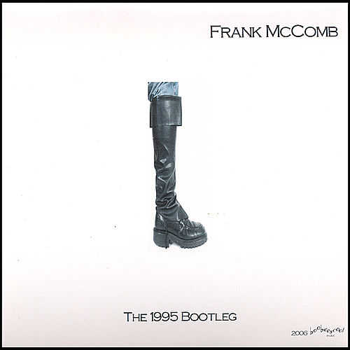 The 1995 Bootleg by Frank McComb