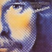 Wahnsinn by Wolfgang Petry