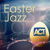 Easter Jazz / Jazz Zu Ostern (Itunes Exclusive) by Various Artists