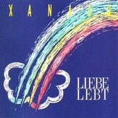 Liebe lebt by Xanadu