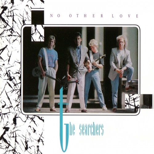 No Other Love by The Searchers
