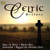 Celtic Brittany by Various Artists