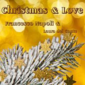Christmas & Love by Francesco Napoli