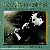 Szymon Goldberg: Non-Commercial Recordings, Vol. 1 by Various Artists