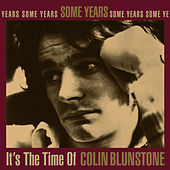 Some Years: It's the Time of Colin Blunstone by Colin Blunstone