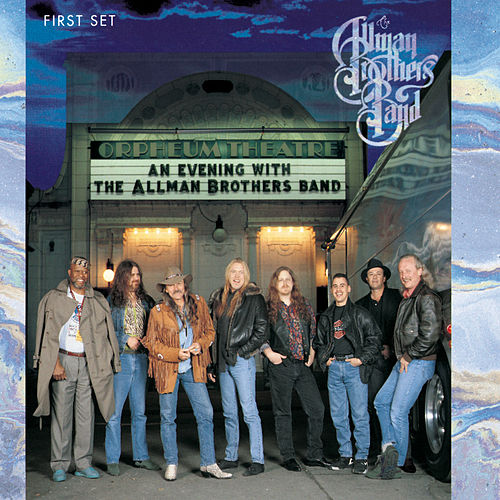 An Evening With The Allman Brothers-1st Set by The Allman Brothers Band