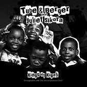 Kings of Kigali by Tube & Berger