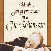 Musik Genom Fyra Sekler by Jan Johansson