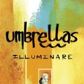 Illuminare by Umbrellas