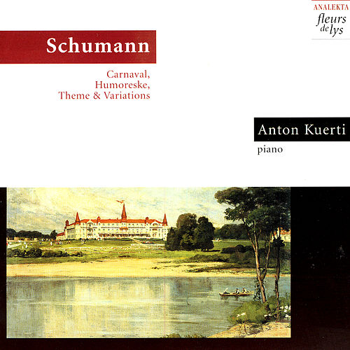 Carnaval, Humoreske, Theme & Variations (Schumann) by Anton Kuerti