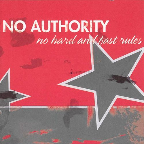 No Hard And Fast Rules by No Authority