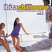 Ibiza Chillhouse Vol.2 by Various Artists