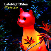Late Night Tales: Röyksopp by Various Artists