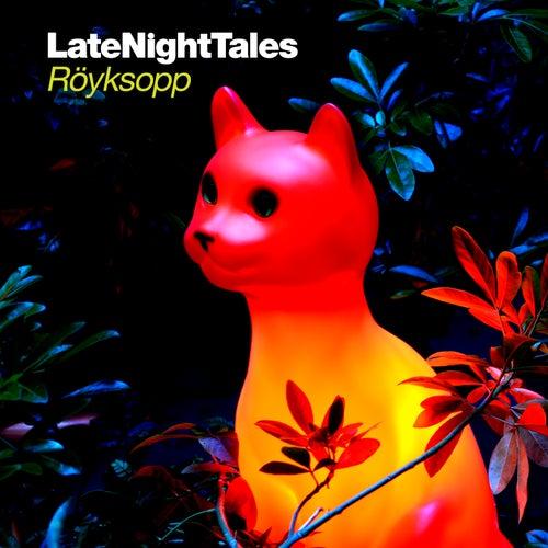 Late Night Tales: Röyksopp by Various Artists
