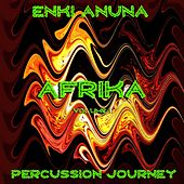 Afrika  Percussion Journey, Vol. 1 by Enki  Anuna