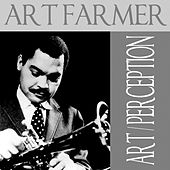 Art Farmer: Art / Perception by Art Farmer