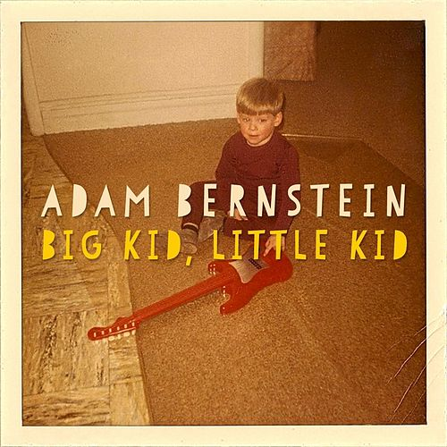 Big Kid, Little Kid by Adam Bernstein