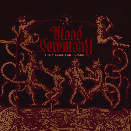 The Eldritch Dark by Blood Ceremony