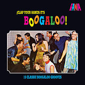 Clap Your Hands It's Boogaloo! by Various Artists