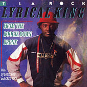 Lyrical King by T La Rock