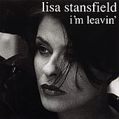 I'm Leavin' - Dance Vault Mixes by Lisa Stansfield