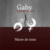 Marre de nous by Gaby