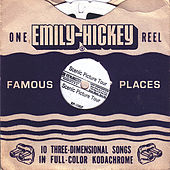 Famous Places by Emily Hickey