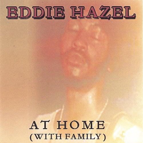 AT HOME by Eddie Hazel