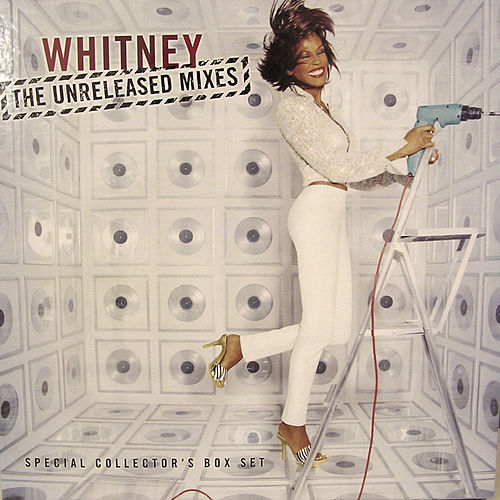 The Unreleased Mixes by Whitney Houston