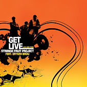 Get Live by Strange Fruit Project