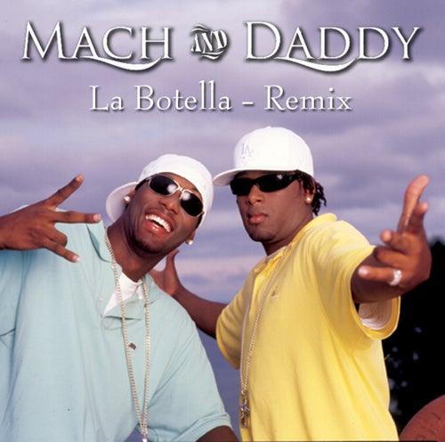 La Botella by Mach & Daddy