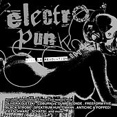 Electro Punk: Viva La Revolution by Various Artists