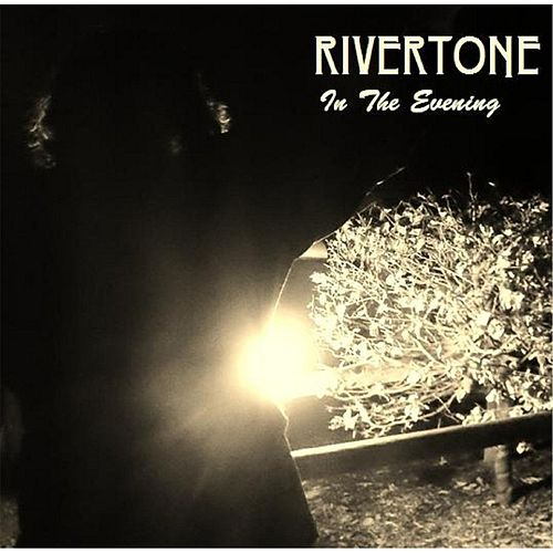 In the Evening by Rivertone