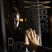 Mirrors by J Rice