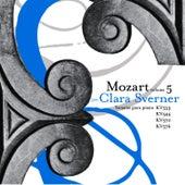 Wolfgang Amadeus Mozart: The Piano Sonatas, Vol. 5 by Clara Sverner