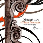 Wolfgang Amadeus Mozart: The Piano Sonatas, Vol. 3 by Clara Sverner