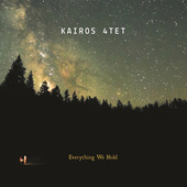 Everything We Hold by Kairos 4tet