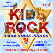 Kids Rock Para Niños Judiosk, Vol. 2 (54 canciones - Combinalos Instrumentales & Vocales) by David & The High Spirit