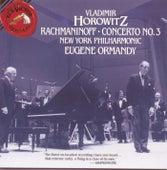 Horowitz: Rachmaninoff - Concerto No. 3 by Sergei Rachmaninov