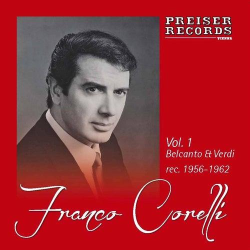 Vol. 1  Belcanto & Verdi by Franco Corelli