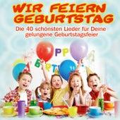 Wir feiern Geburtstag by Partykids