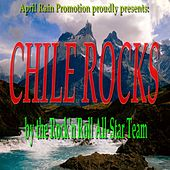 Chile Rocks by Various Artists