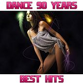 Dance 90 Best Hits (Dance 90 Years) by Disco Fever