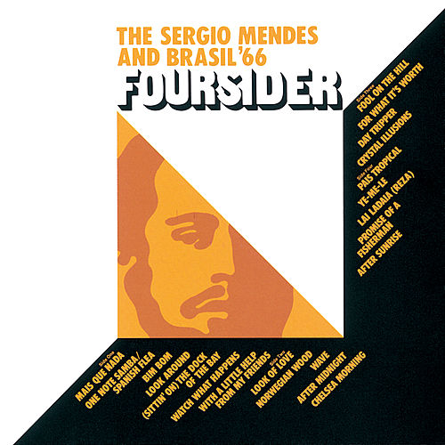 Foursider by Sergio Mendes