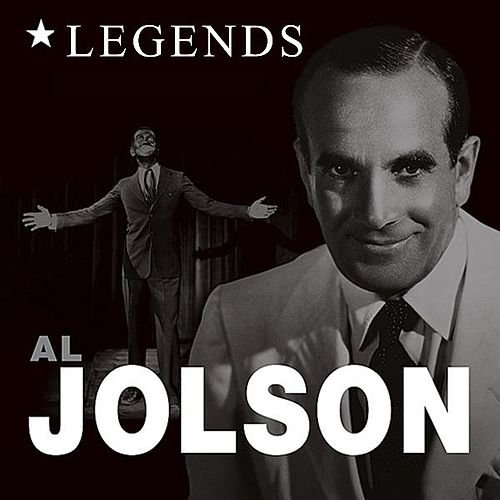 Legends - Al Jolson by Al Jolson
