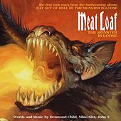 The Monster Is Loose by Meat Loaf
