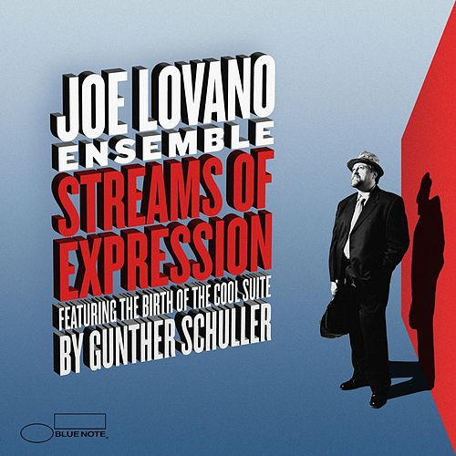 Streams Of Expression by Joe Lovano