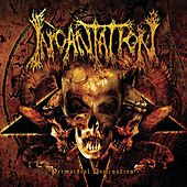 Primordial Domination by Incantation